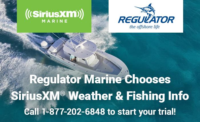 Regulator Marine Chooses SiriusXM® Weather & Fishing Info